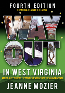 Way Out in West Virginia, 4th Edition