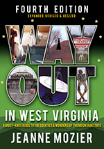 Way Out in West Virginia Fourth Edition